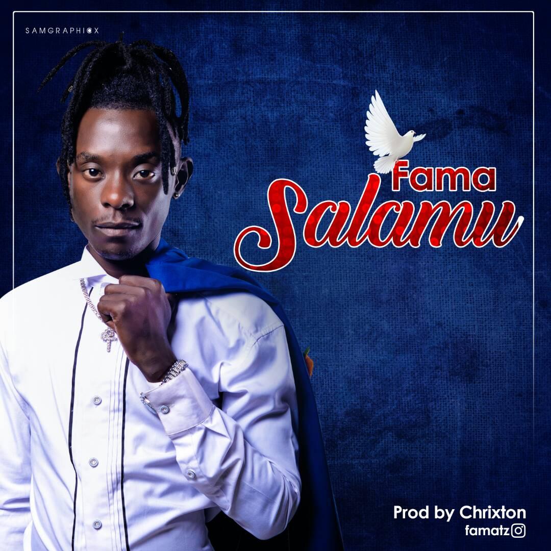 Photo of Audio | Fama – Salamu | Mp3 Download