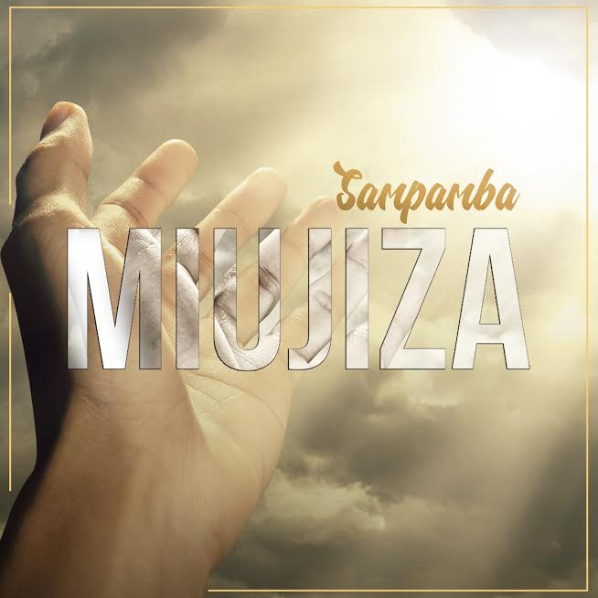 Photo of Audio | Sampamba – Miujiza | Mp3 Download