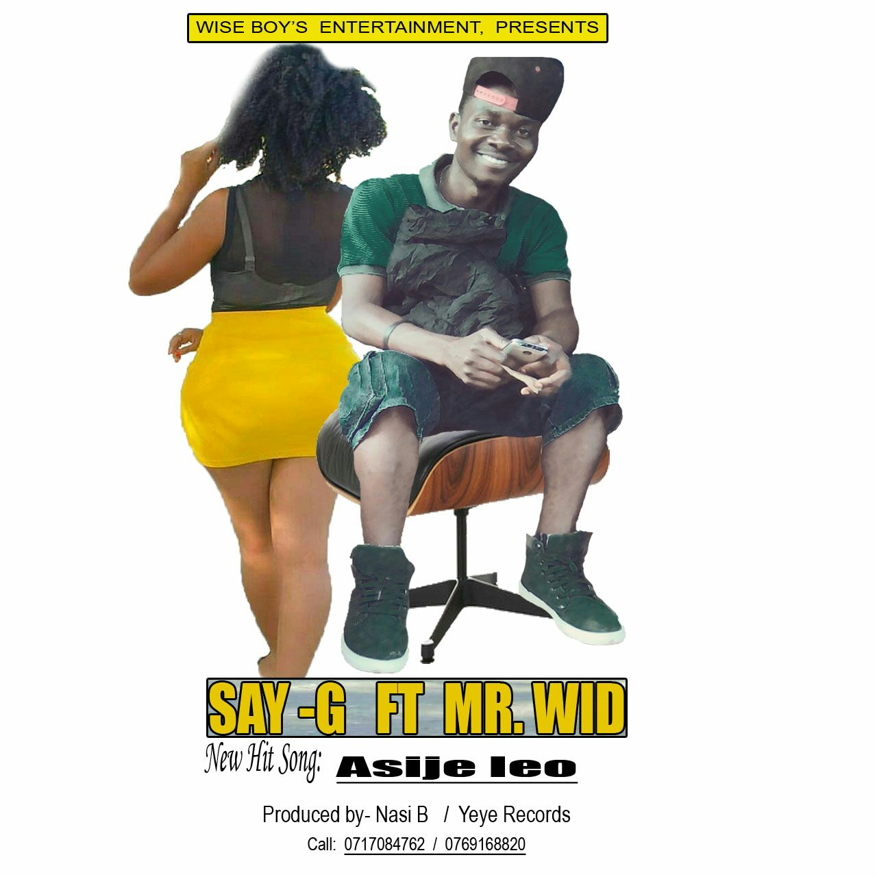 Photo of Audio | Say G Ft Mr. Wide –  Asije Leo | Mp3 Download