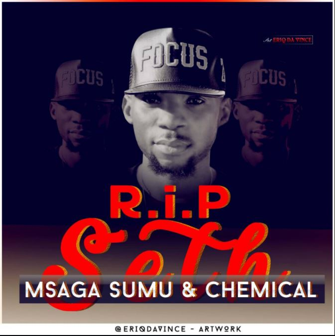 Photo of Audio | Msaga Sumu ft Chemical – R.I.P Seth | Mp3 Download