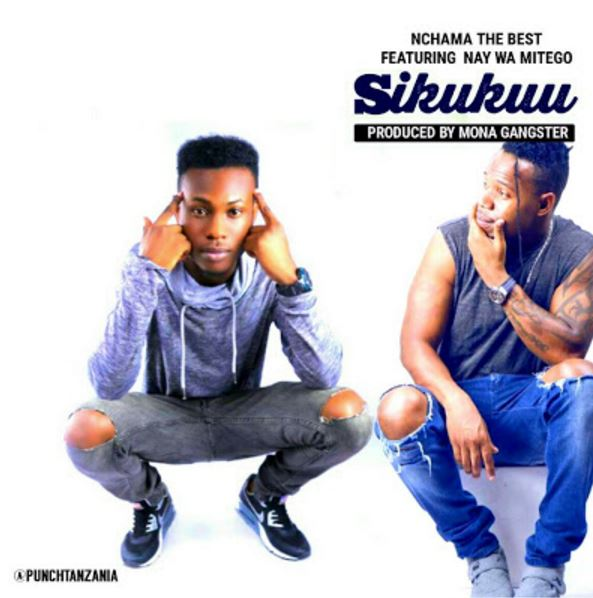 Photo of New AUDIO: Nchama The Best Ft Nay Wa Mitego – SIKUKUU | Download
