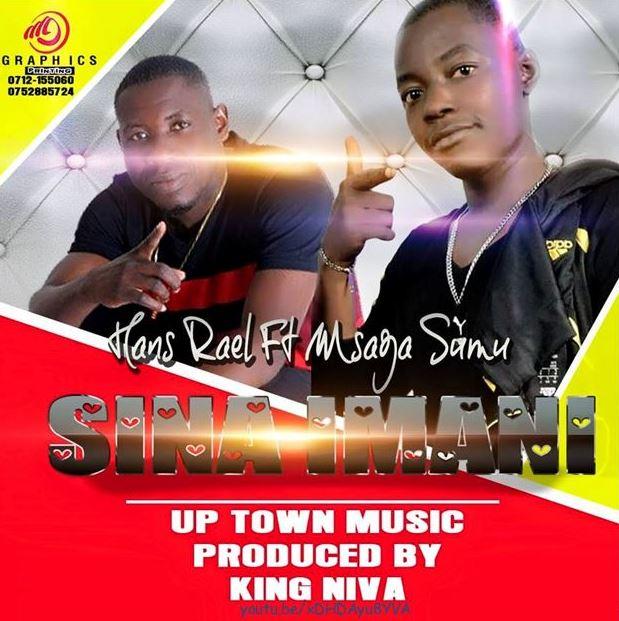 Photo of Audio | Hans Rael ft Msaga Sumu – Sina Imani | Mp3 Download