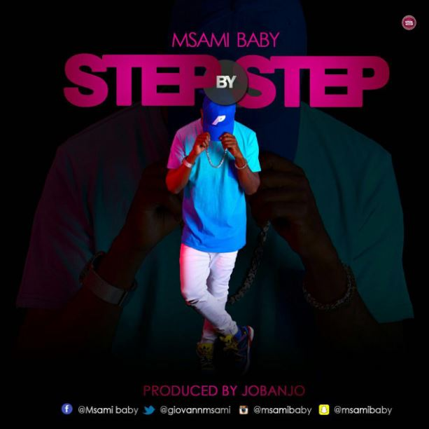Photo of Audio | Msami Baby – Step By Step | Mp3 Download