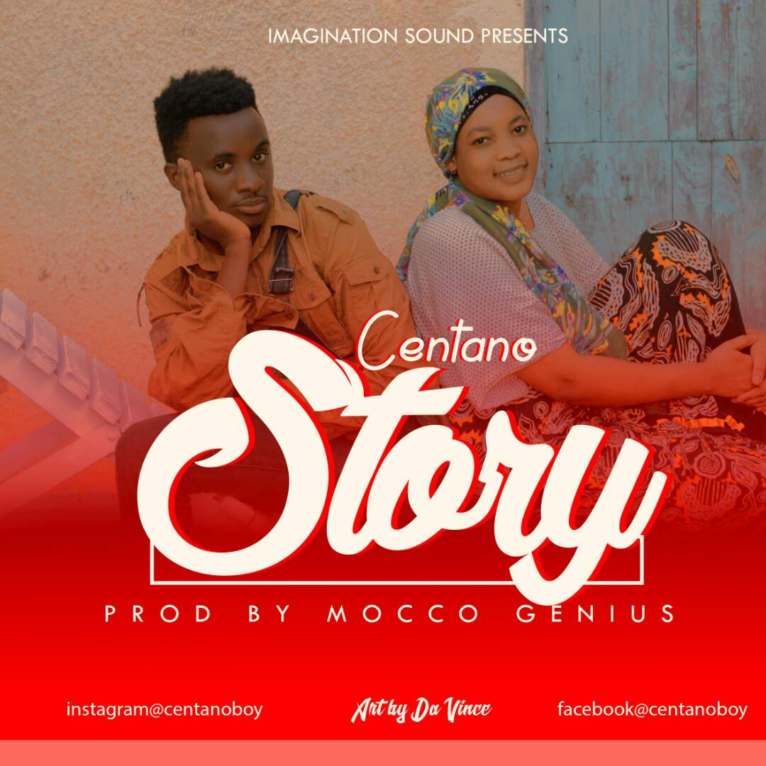 Photo of New AUDIO: Centano – Story | Download