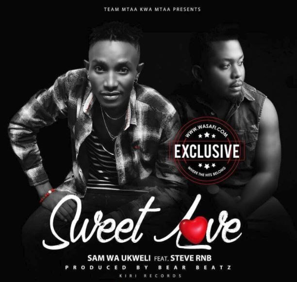 Photo of Audio | Sam wa Ukweli ft Steve RnB – Sweet Love | Mp3 Download
