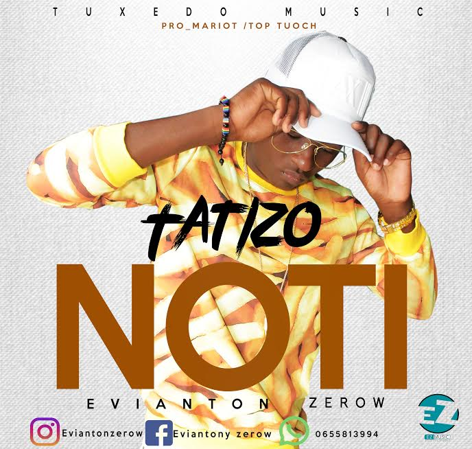 Photo of Audio | Evianton Zerow – Tatizo Noti | Mp3 Download