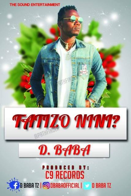 Photo of New AUDIO: D. Baba – Tatizo Nini?