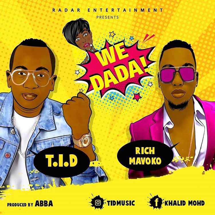 Photo of Audio | Tid ft Rich Mavoko – We Dada | Mp3 Download