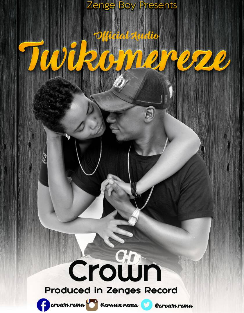 Photo of Audio | Crown – Twikomereze | Mp3 Download