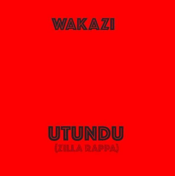 Photo of Audio | Wakazi – Utundu (Zilla Rappa) | Mp3 Download