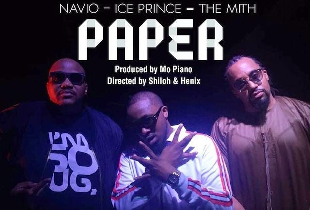 Photo of New VIDEO: Navio ft. Ice Prince & The Mith – PAPER