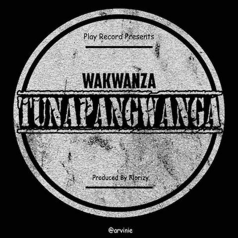 Photo of New AUDIO | Wakwanza – Tunapangwanga
