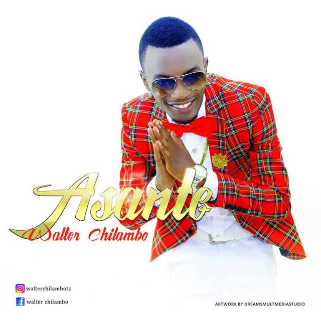 Photo of Audio | Walter Chilambo -Asante | Mp3 Download