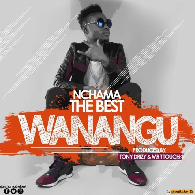 Photo of Audio | Nchama The Best – Wanangu | Mp3 Download