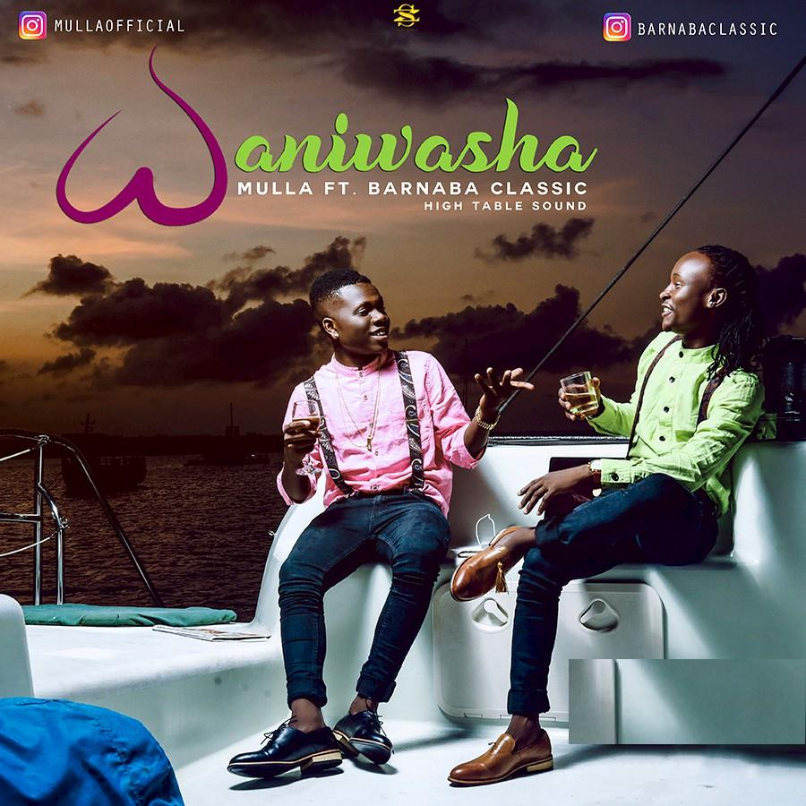 Photo of Audio | Mulla Ft. Barnaba Classic – Waniwasha | Mp3 Download