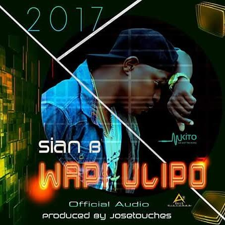 Photo of Audio | Sian B – Wapi Ulipo | Mp3 Download