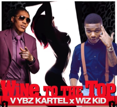 Photo of Audio | Vybz Kartel ft. Wizkid – Wine To The Top | Mp3 Download