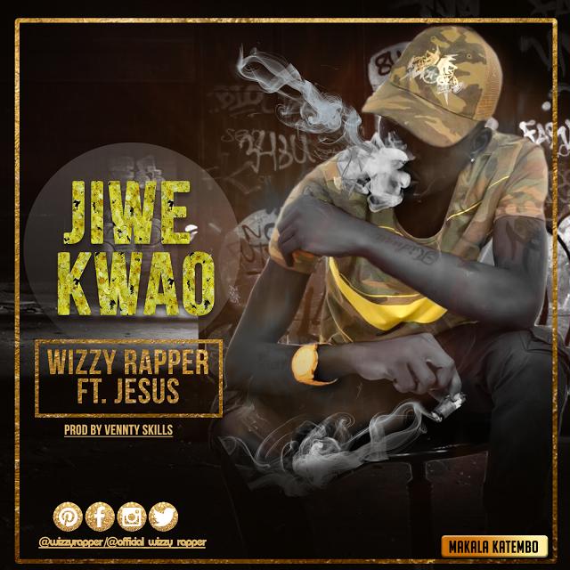 Photo of Audio |  Wizzy Rapper ft Jesus – Jiwe Kwao | Mp3 Download