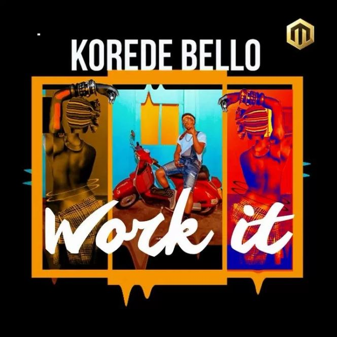 Photo of New AUDIO: Korede Bello – Work It | Download