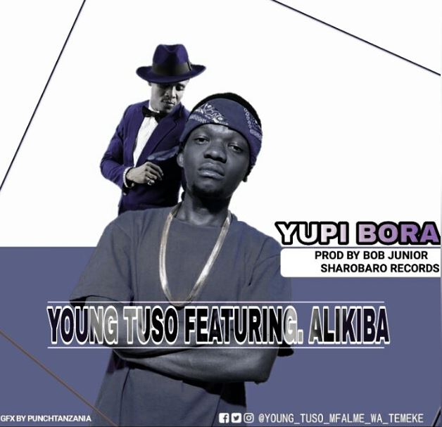 Photo of Audio | Young Tuso Ft Alikiba – Yupi Bora | Mp3 Download