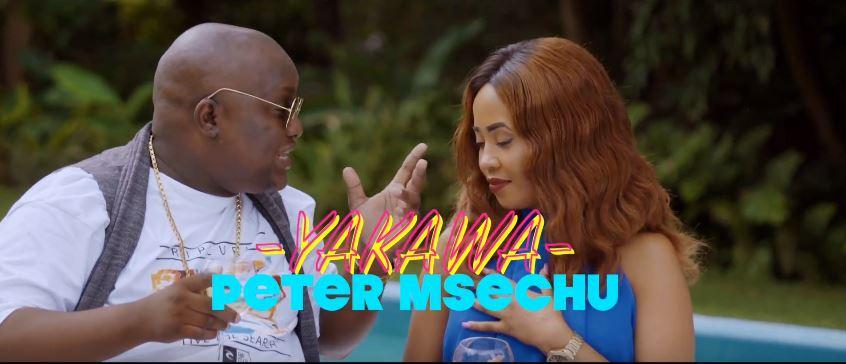 Photo of New VIDEO: Peter Msechu – Yakawa