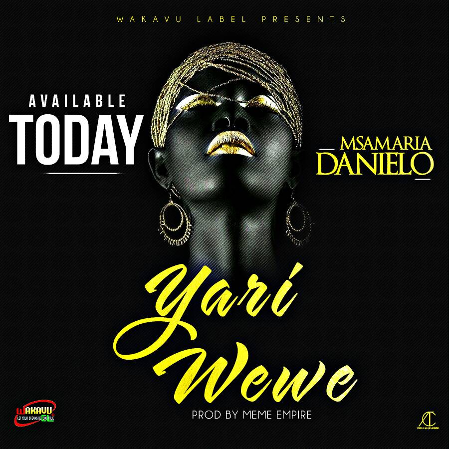Photo of Audio | Msamaria Danielo – Yari Wewe | Mp3 Download