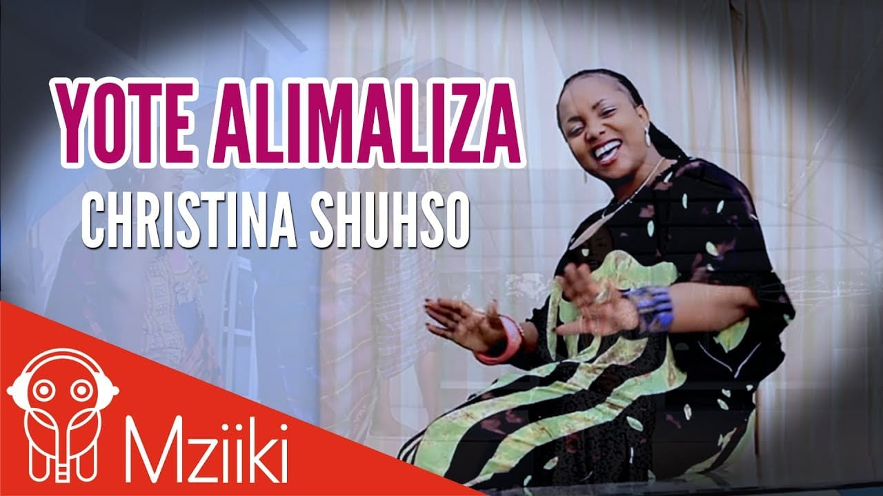 Photo of Christina Shusho (Video) – Yote Alimaliza | Mp4 Download