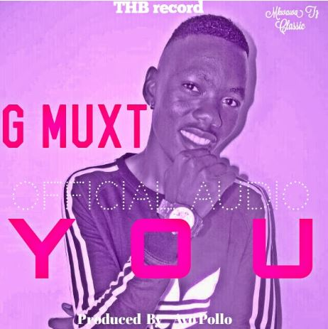 Photo of Audio |  G Muxt – YOU | Mp3 Download