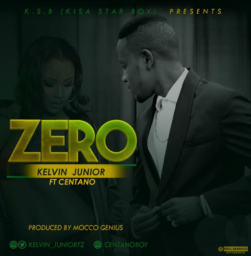 Photo of Audio | Kelvin Junior Ft Centano – Zero | Mp3 Download