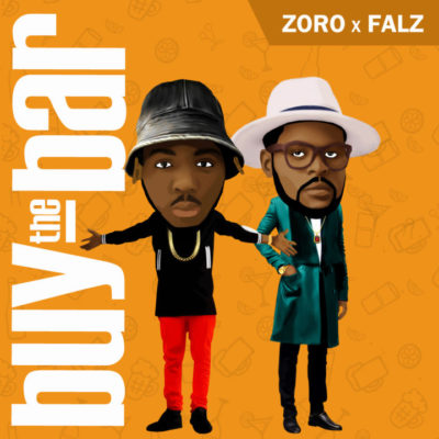 Photo of Audio | Zoro ft Falz – Buy The Bar | Mp3 Download