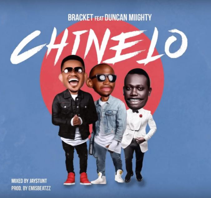 Photo of New AUDIO: Bracket Ft. Duncan Mighty – Chinelo