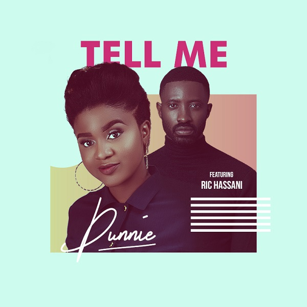 Photo of New AUDIO: Dunnie Ft Ric Hassani – Tell Me