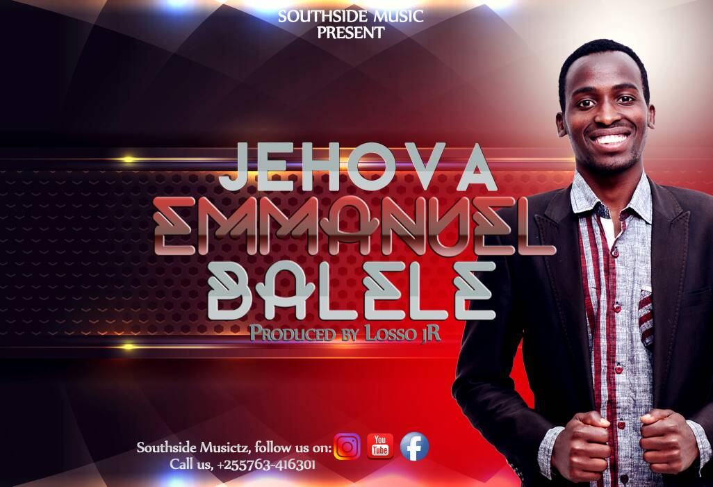 Photo of New AUDIO: Emmanuel Balele – JEHOVA | Download