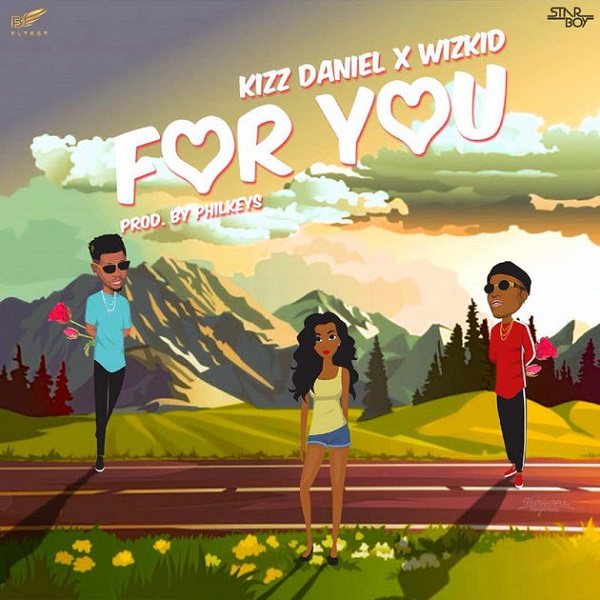 Photo of New AUDIO: Kizz Daniel Ft Wizkid – For You