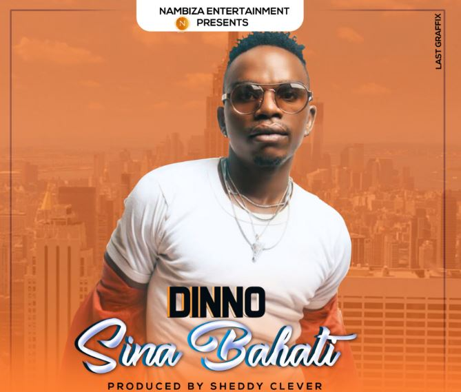 Photo of New AUDIO: Dinno – Sina Bahati | Download