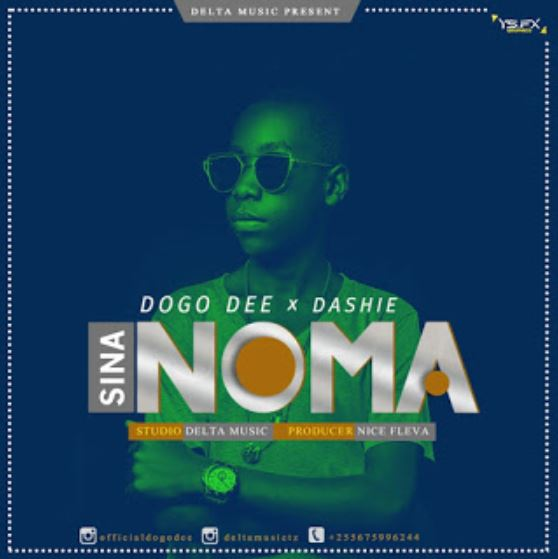 Photo of New AUDIO: Dogo Dee Ft. dashie – Sina Noma | Download