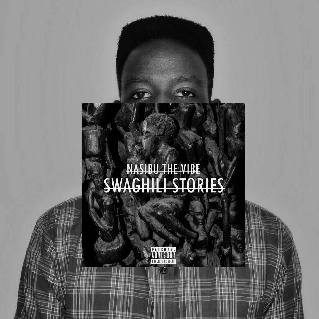 Photo of FULL ALBUM | Nasibu the Vibe – Swaghili Stories