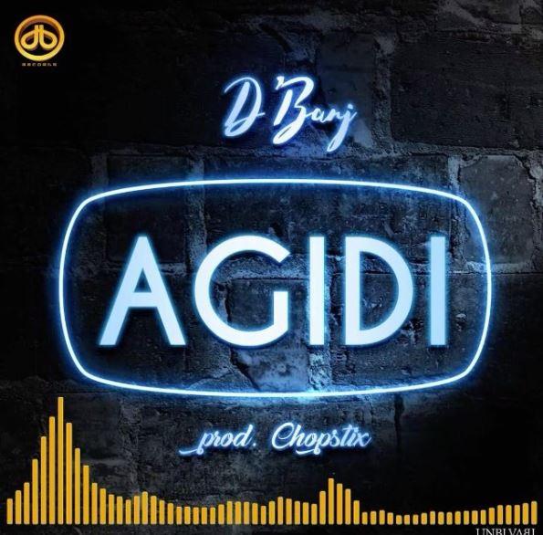 Photo of New AUDIO: D'Banj – Agidi