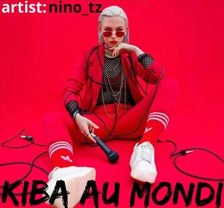 Photo of New AUDIO: Nino Tz – Kiba au Mond | Download
