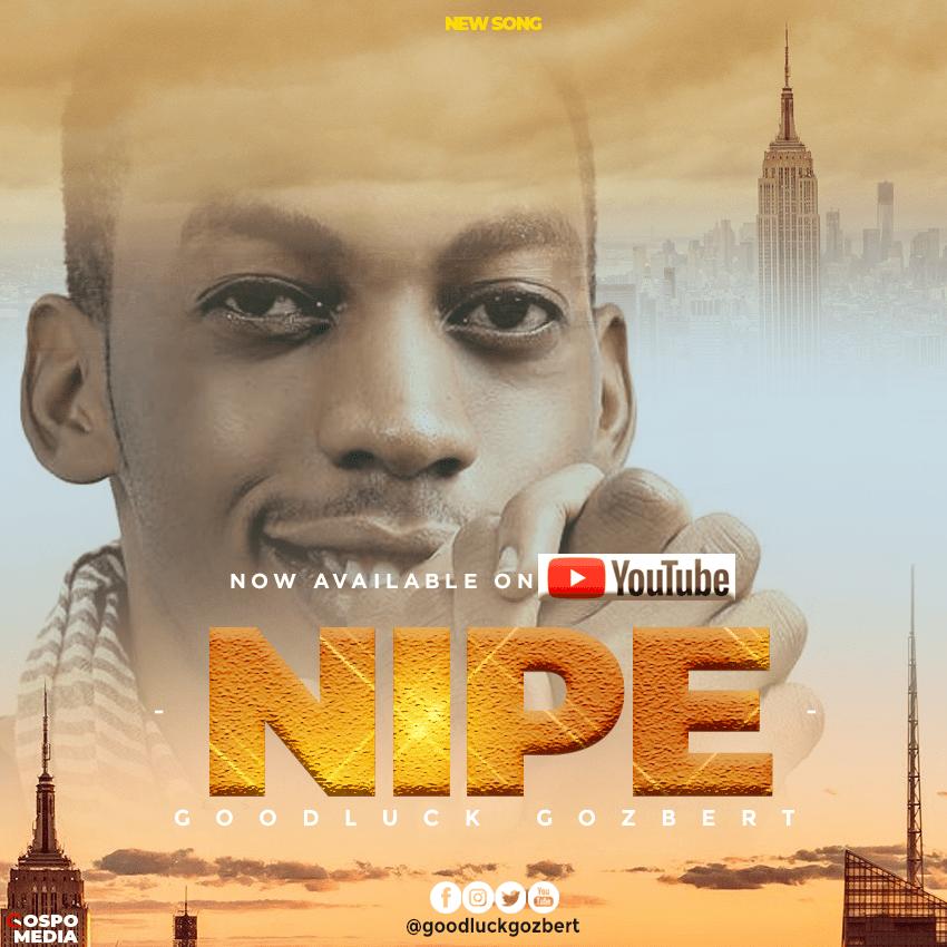 Photo of New AUDIO   Goodluck Gozbert – Nipe   Download