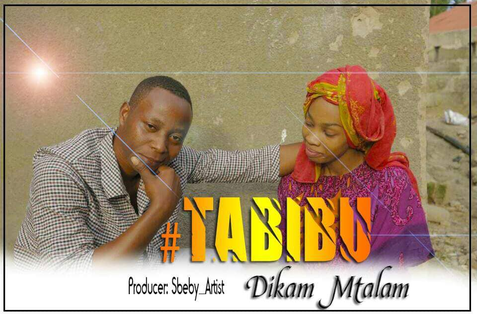 Photo of New AUDIO & VIDEO: Dikam Mtalam – Tabibu