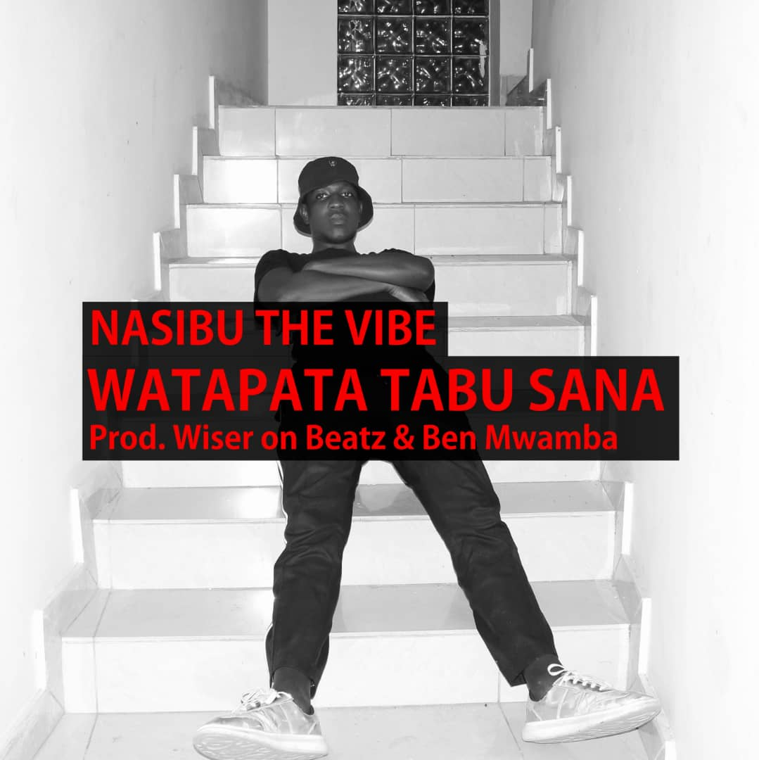 Photo of New AUDIO: Nasibu The Vibe – Watapata Tabu Sana | Download