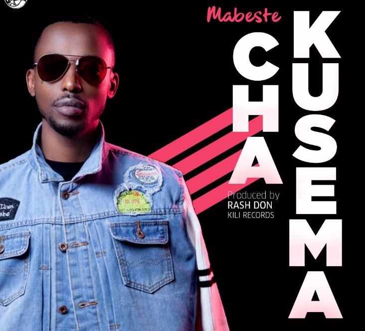 Photo of New AUDIO: Mabeste – Cha Kusema | Download