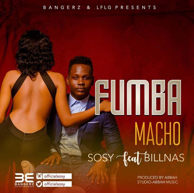 Photo of New AUDIO: Sossy Ft. Billnass – Fumba Macho | Download