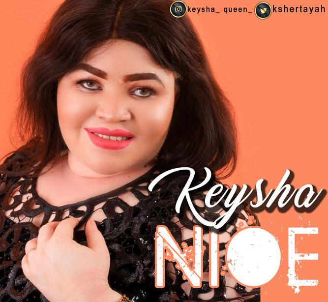 Photo of New AUDIO: Keysha – Nioe | Download