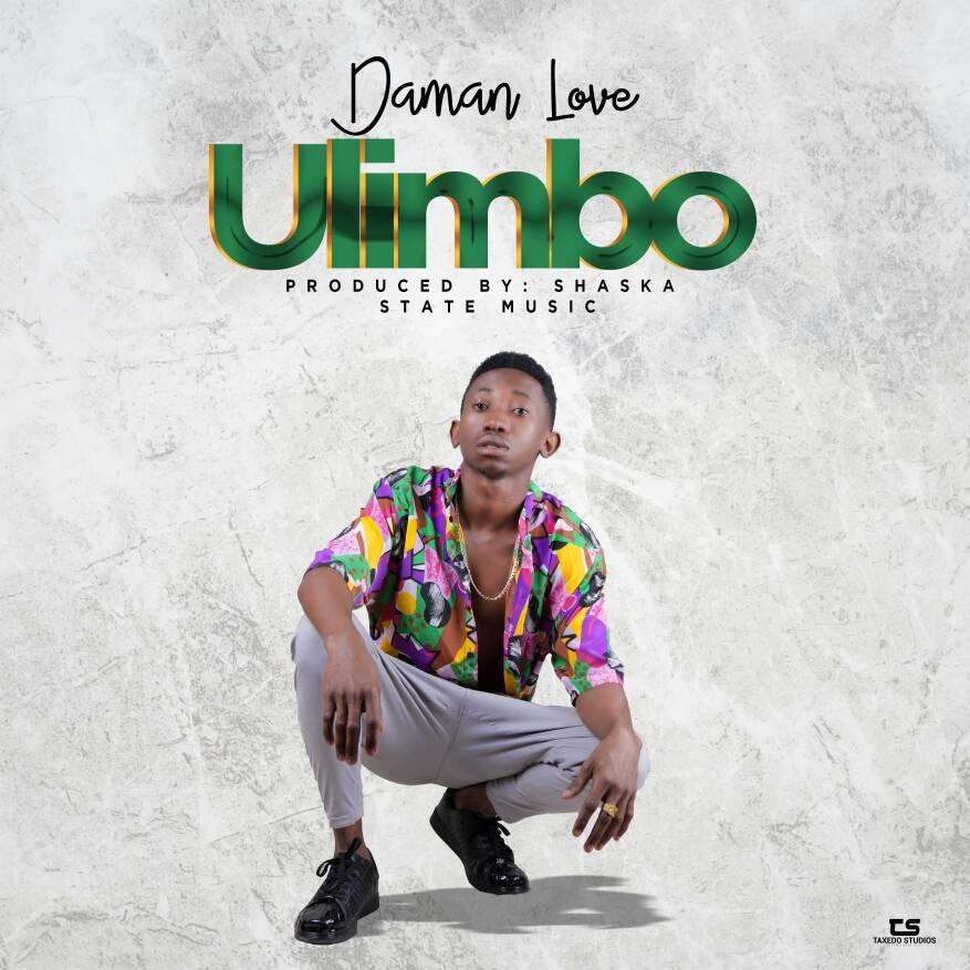 Photo of New AUDIO: Daman Love – Ulimbo | Download