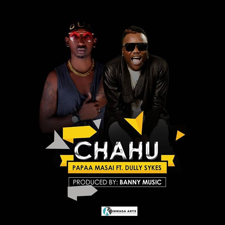 Photo of New AUDIO: Papaa Masai Ft. Dully sykes – Chachu | Download