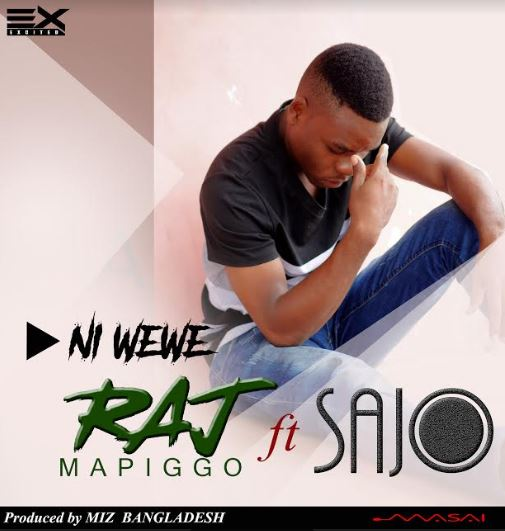 Photo of New AUDIO | Raj Mapigo ft. Sajo – Ni wewe | DOWNLOAD