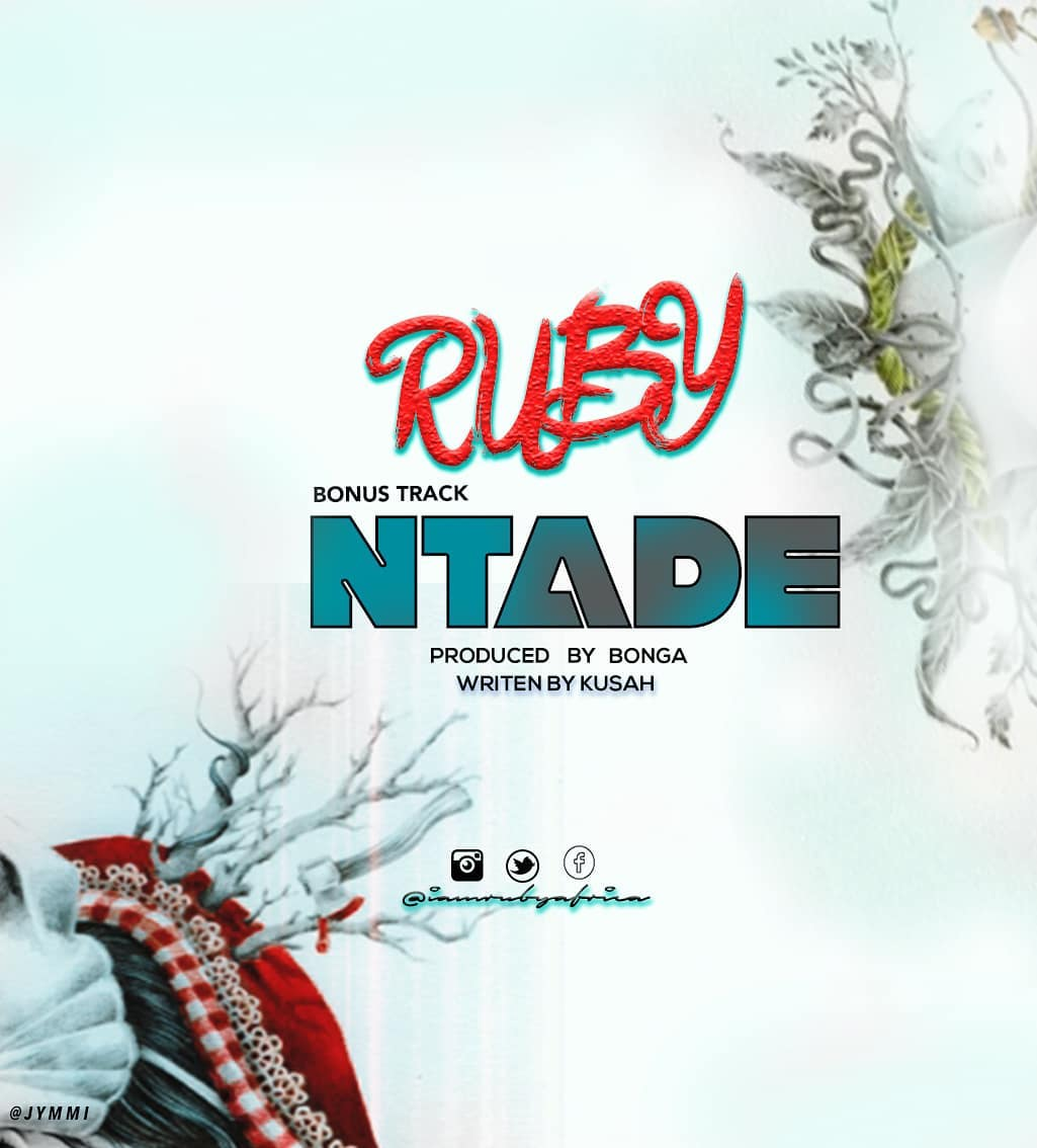 Photo of New AUDIO: Ruby – NTADE (Ntadeka) | Download