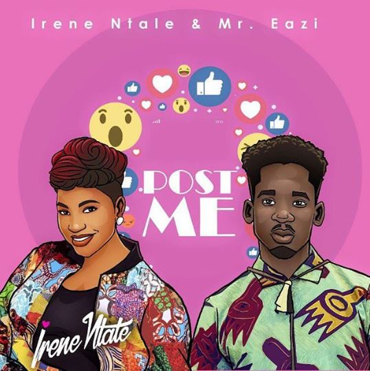 Photo of New AUDIO | Irene Ntale ft. Mr Eazi – Post Me